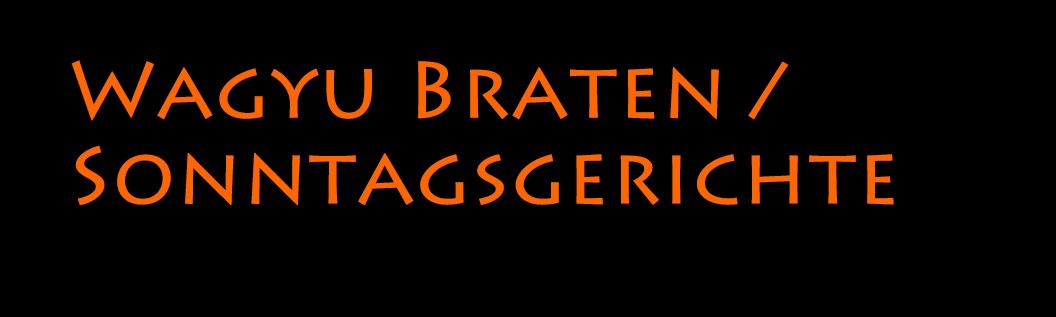 Wagyu Braten